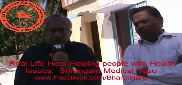 Srirangam Real Life Hero helping people with health issues