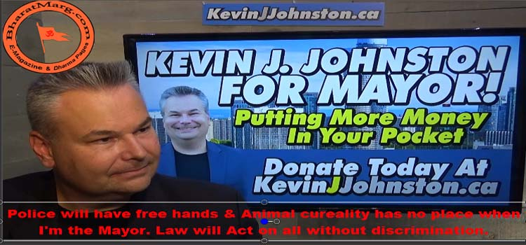 Police will have free hands – Mississauga Mayor Candidate Kevin J Johnston