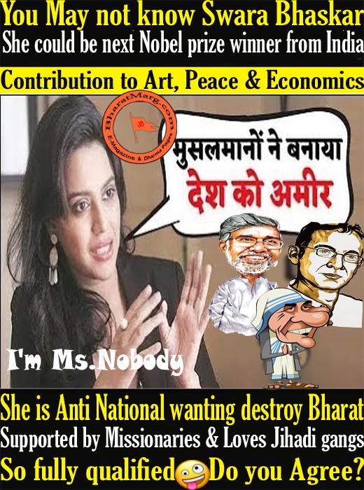 No Name Actress Swara Bhaskar – Could be next Nobel prize winner from India