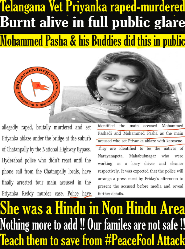 Priyanka raped-murdered & Burnt alive in full public glare by Mohammed Pasha & his Buddies