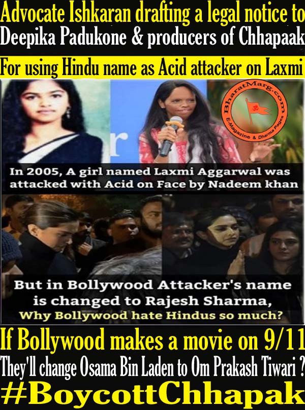 In Chhapaak Hindu name as Acid attacker on Laxmi Instead of Nadeem Khan !!