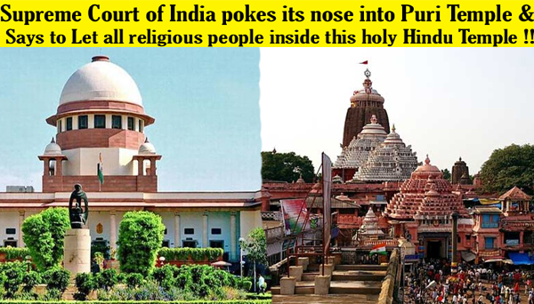 Supreme Court of India poke the nose into Puri Jagannath Ji Temple !!
