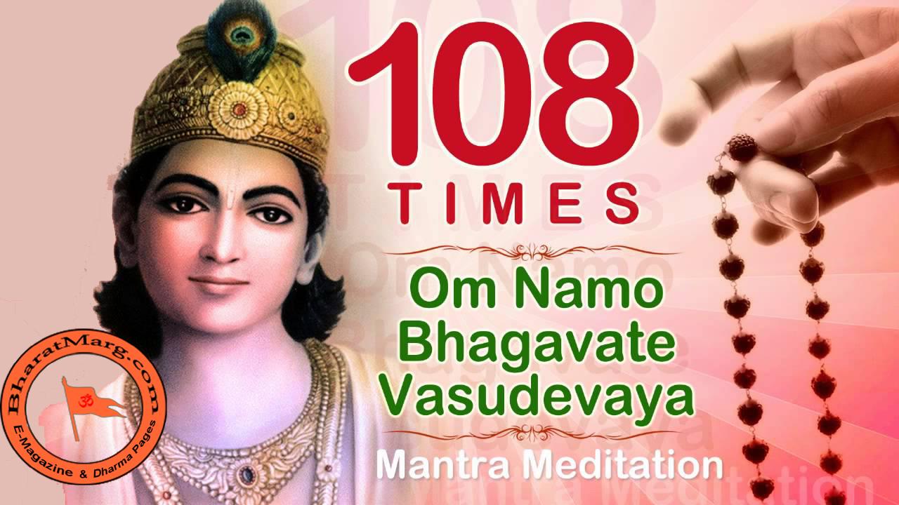 Om Namo Bhagavate Vasudevaya – 108 Times Mantra Meditation Chanting