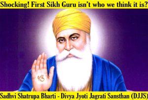 Shocking! First Sikh Guru isn't who we think it is?