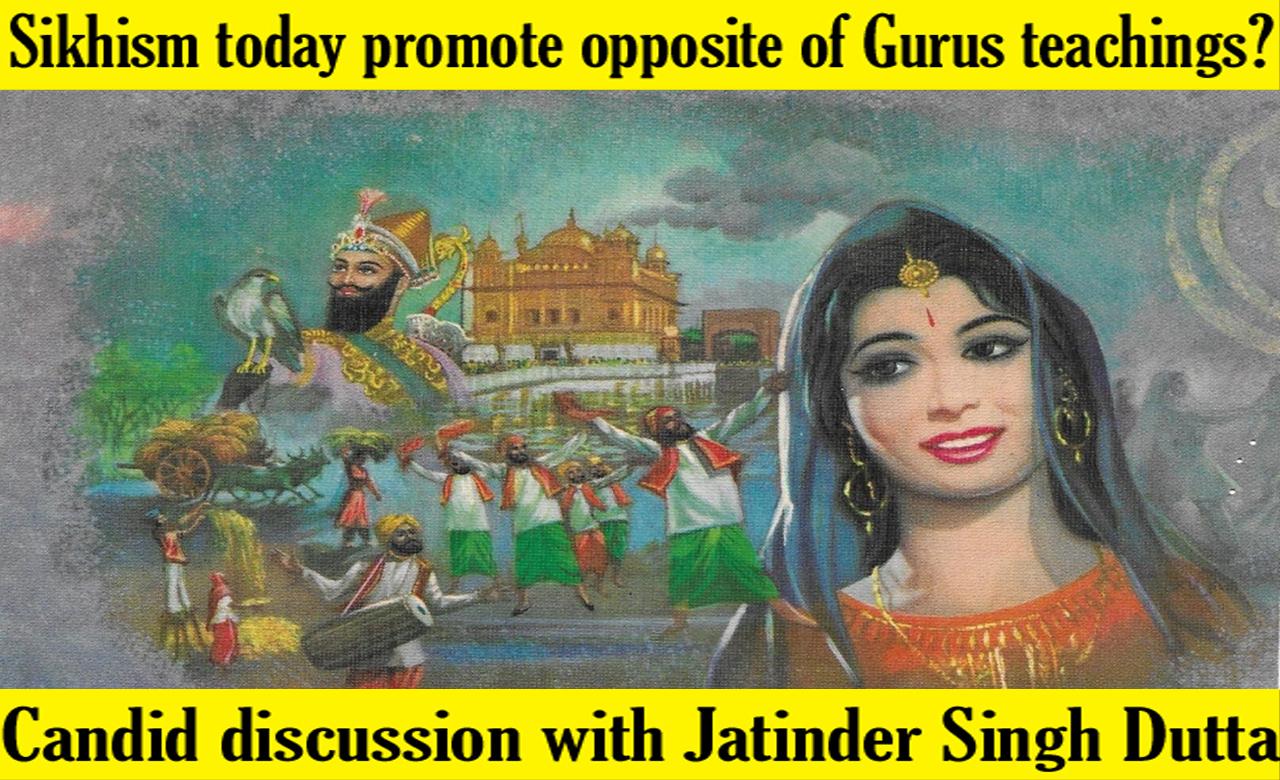 Sikhism today promote opposite of Gurus teachings?