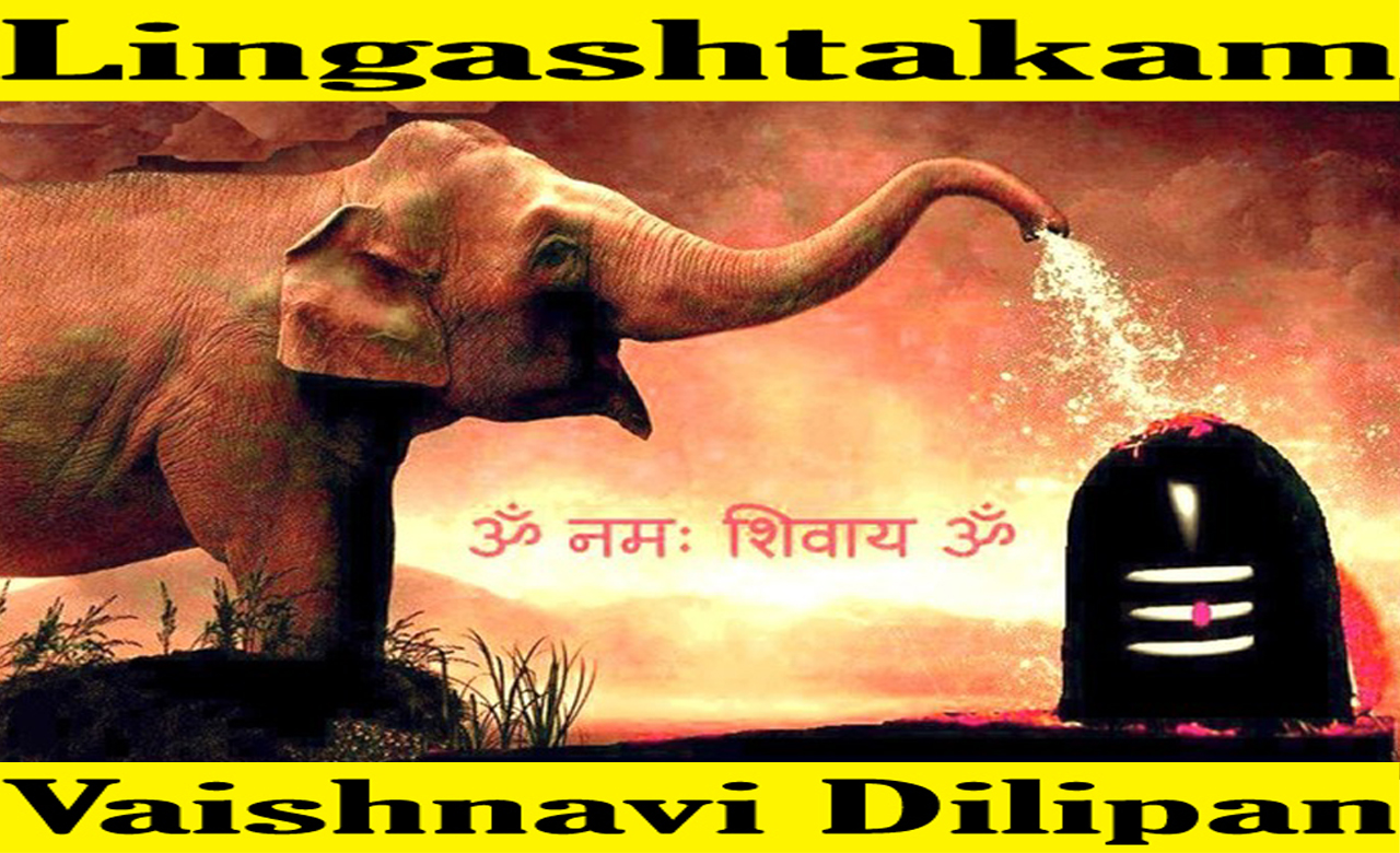 Lingashtakam : Shiva Mantra the Source for Peace & Success !!