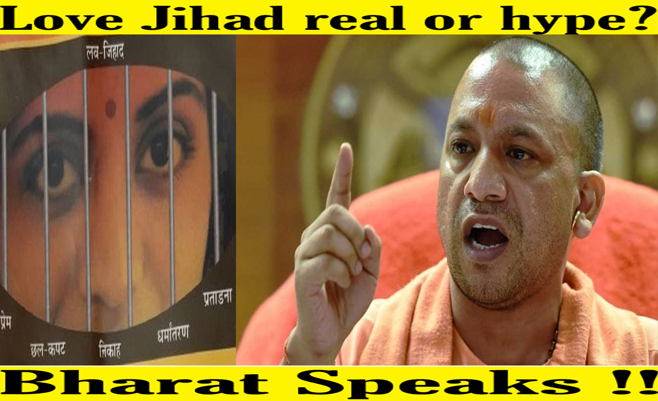 Love Jihad real or hype? Bharat Speaks !!
