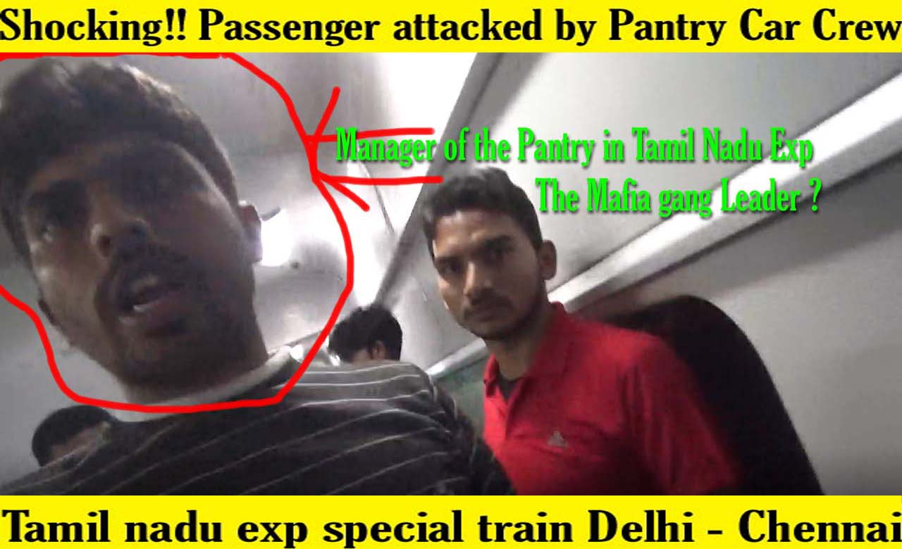 Shocking!! Passenger Attacked by Pantry Car Crew of Indian Railways
