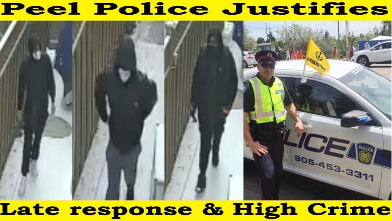Peel Police Justifies Late Response & High Crime !!