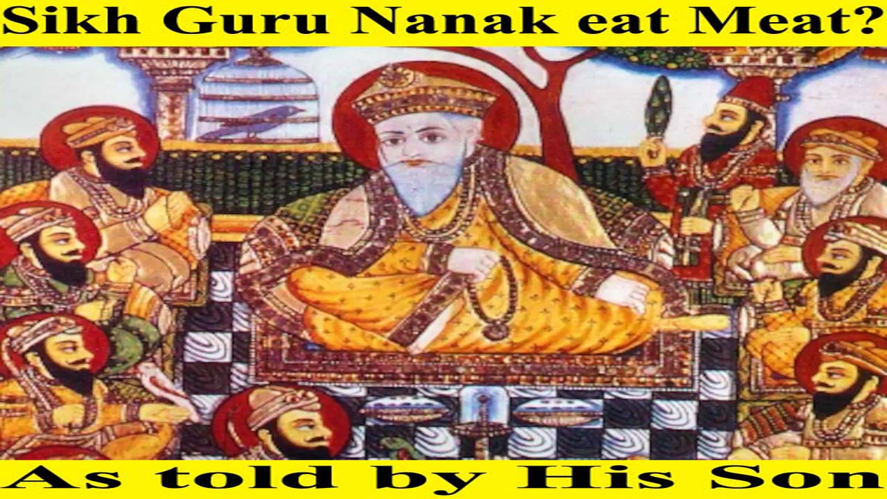 Sikh Guru Nanak eat meat? – As told by His Son