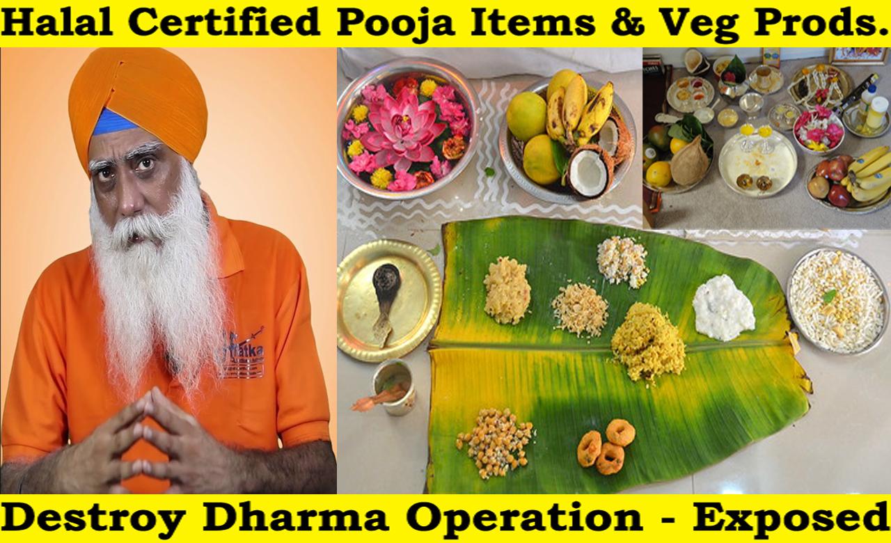 Halal Certified Puja Prasad – Destroy Dharma Operation Exposed !!